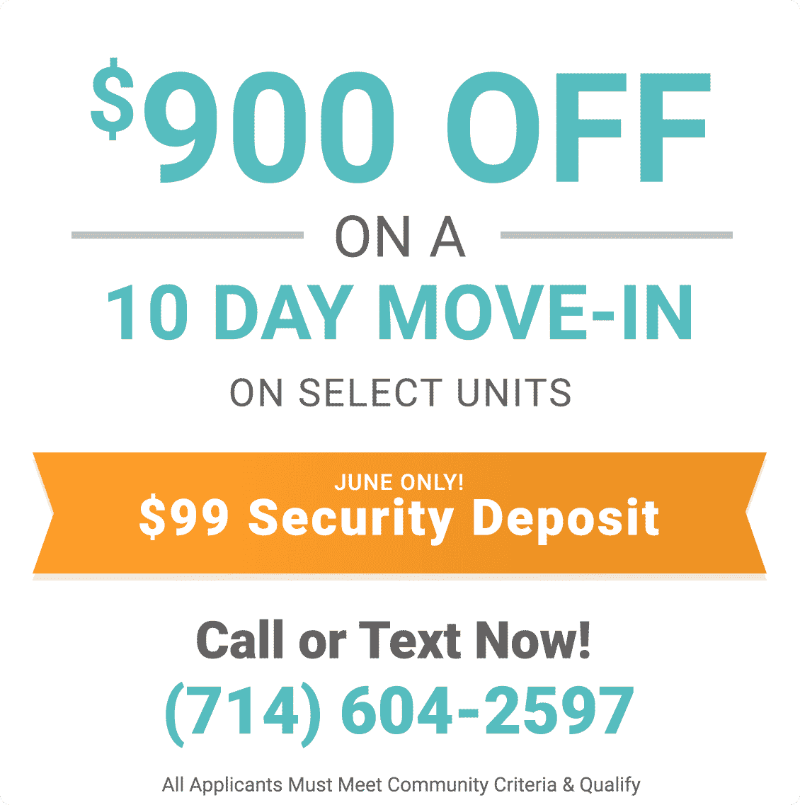 $900 off on a 10 day move-in on selected units